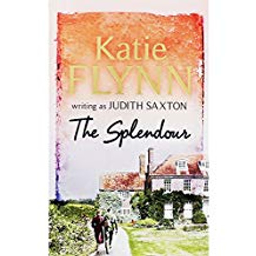 Flynn, Katie / The Splendour