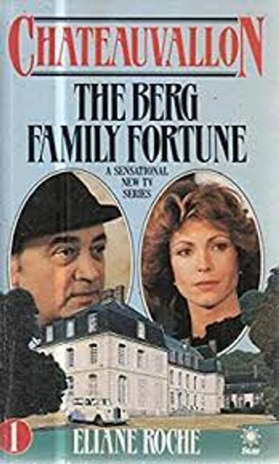 Roche, Eliane / Berg Family Fortune