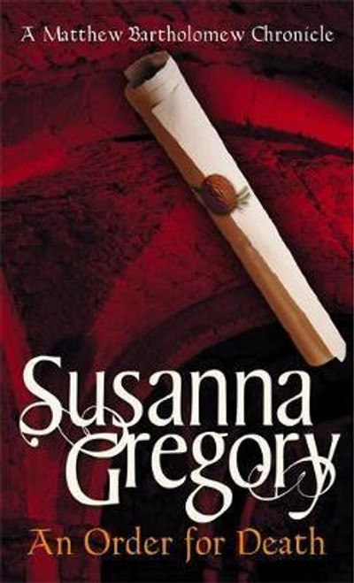 Gregory, Susanna / An Order For Death