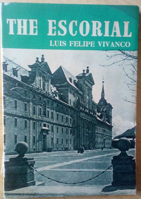 Vivanco , Luis Felipe - The Escorial  ( Spain) - 1956 Vintage Photography /Travel Guide