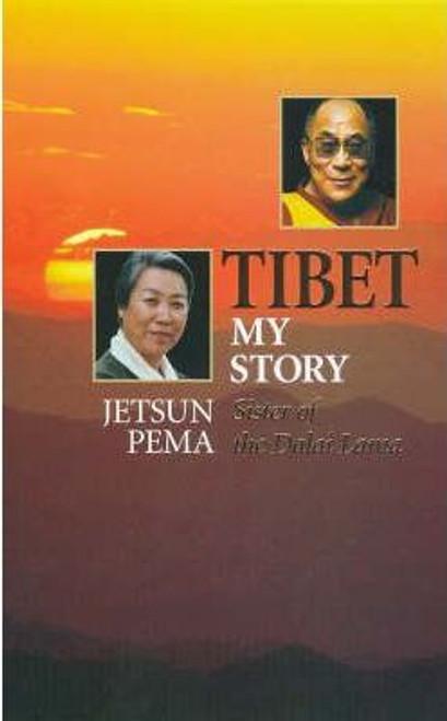 Pema, Jetsun / Tibet : My Story - An Autobiography