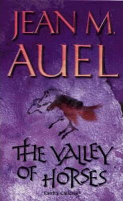Auel, Jean M. / The Valley of Horses (Earth's Children 2)