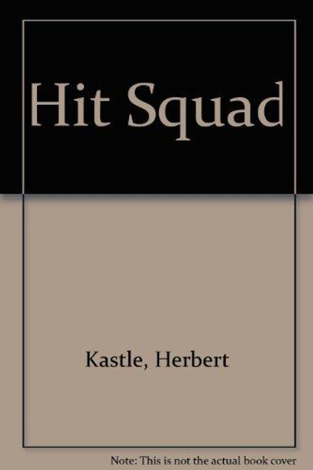 Kastle, Herbert / Hit Squad