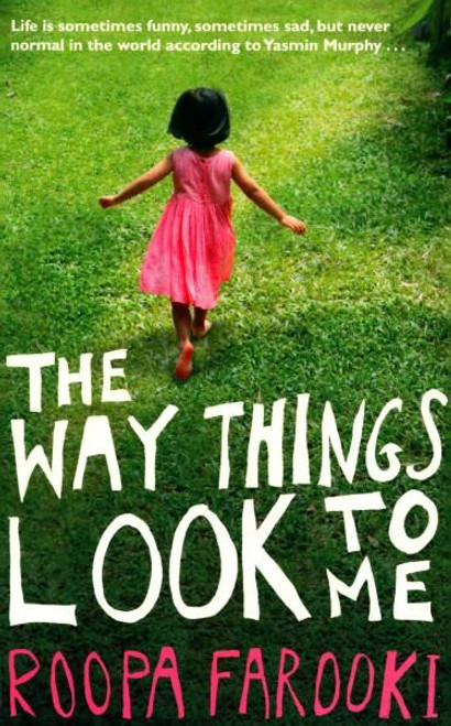 Farooki, Roopa / The Way Things Look To Me