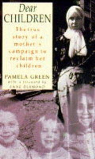 Green, Pamela / Dear Children