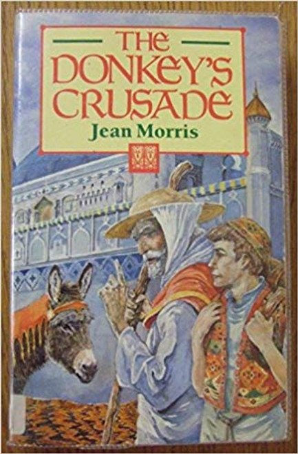Morris, Jean / The Donkey's Crusade