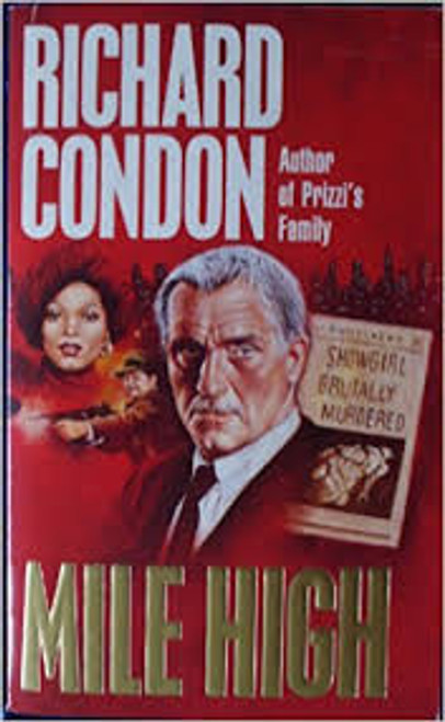 Condon, Richard / Mile High