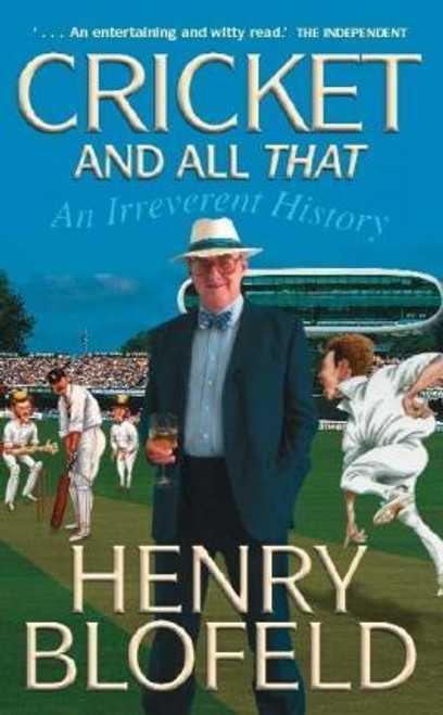 Blofeld, Henry / Cricket and All That