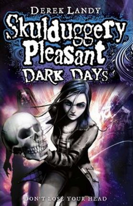 Landy, Derek / Skulduggery Pleasant: Dark Days (Large Paperback) ( Skulduggery Book 4 )