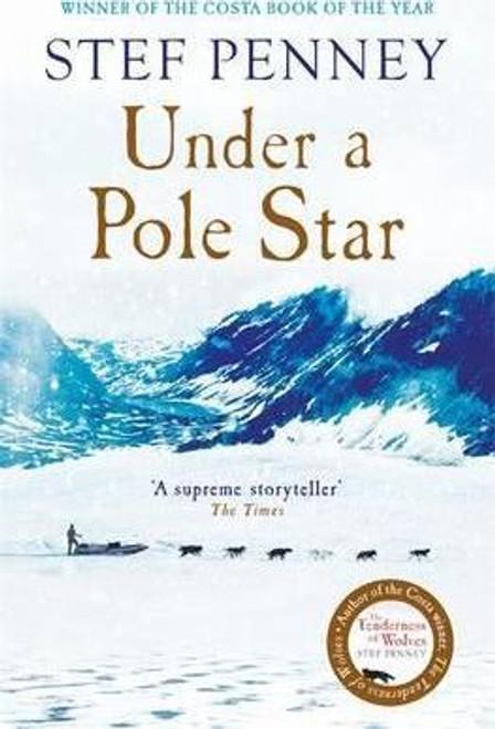 Penney, Stef / Under a Pole Star (Large Paperback)
