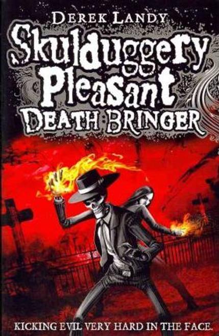 Landy, Derek / Skulduggery Pleasant: Death Bringer (Large Paperback) ( Skulduggery Book 6)