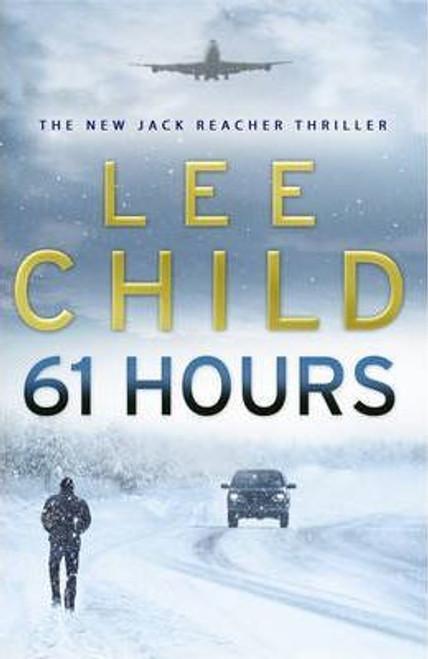 Child, Lee / 61 Hours (Large Paperback)