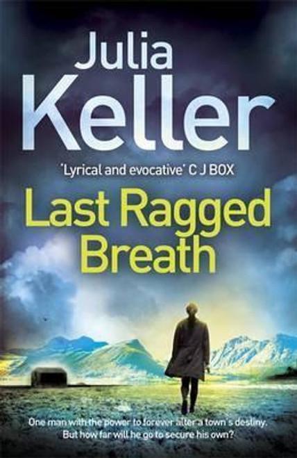 Keller, Julia / Last Ragged Breath (Large Paperback)