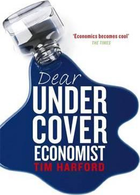 Harford, Tim / Dear Undercover Economist (Large Paperback)