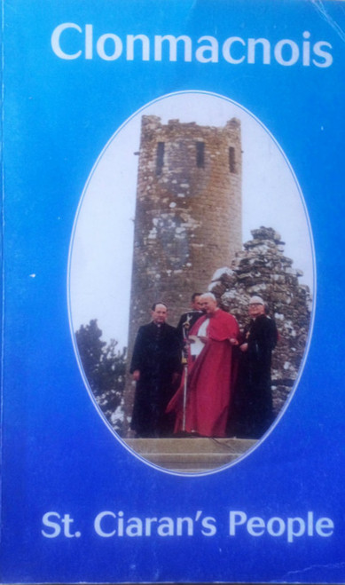 Broderick, David ( Ed) Clonmacnoise - St Ciaran's People A Millennium History 2000 PB Offaly Local history