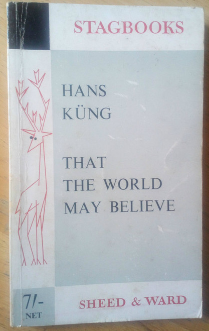 Kung, Hans - That The World May Believe - Vintage PB 1963