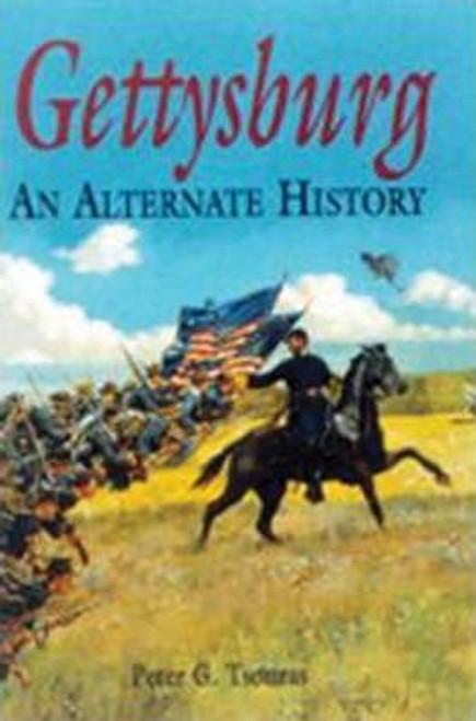 Tsouras, Peter / Gettysburg : An Alternate History (Large Paperback)