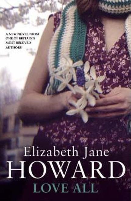 Howard, Elizabeth Jane / Love All (Large Paperback)