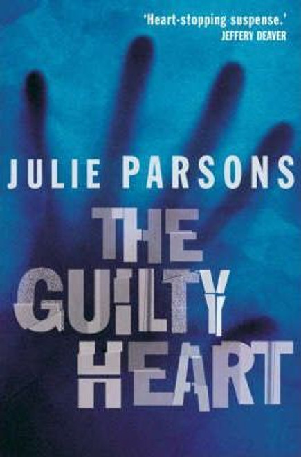 Parsons, Julie / The Guilty Heart (Large Paperback)