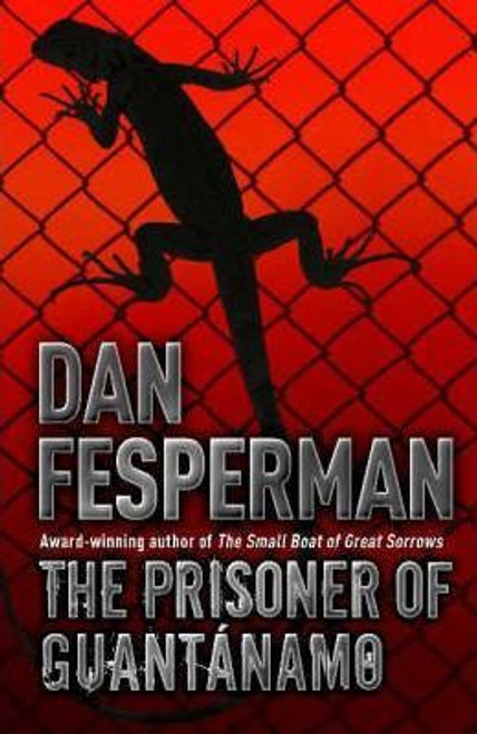 Fesperman, Dan / The Prisoner of Guantanamo (Large Paperback)