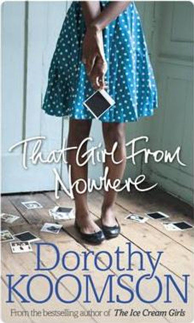Koomson, Dorothy / That Girl From Nowhere (Large Paperback)