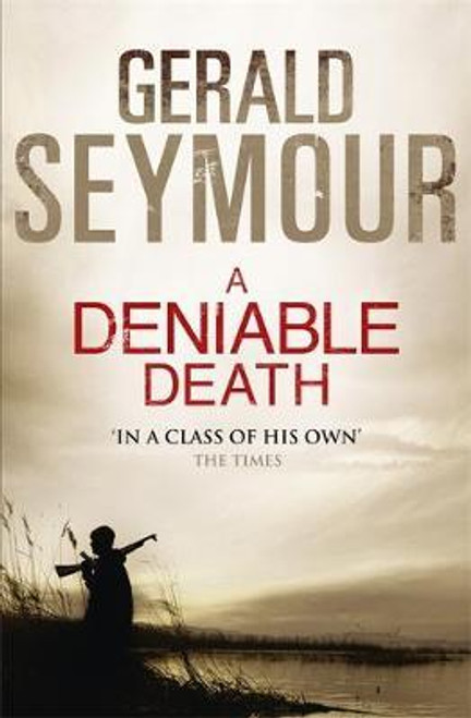 Seymour, Gerald / A Deniable Death (Large Paperback)