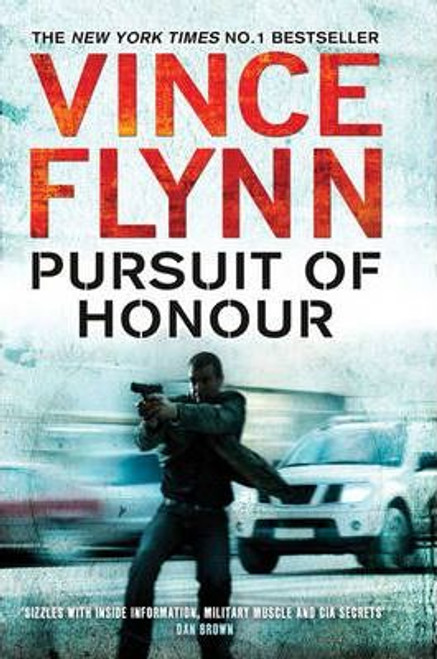 Flynn, Vince / Pursuit of Honour (Large Paperback)