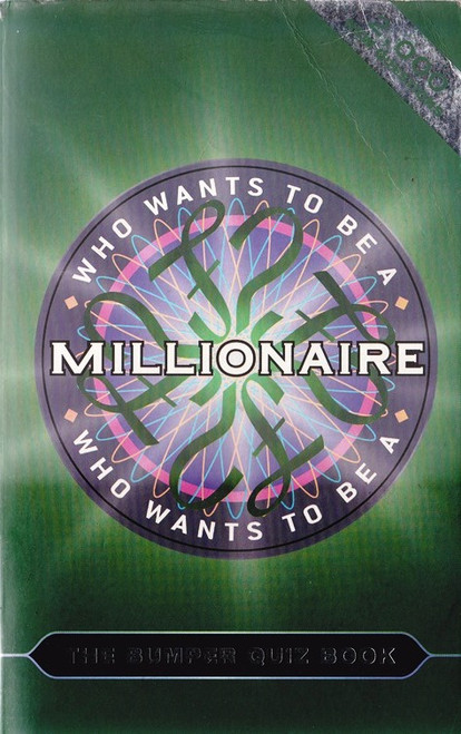 Who Wants to be a Millionaire - The Bumper Quiz Book