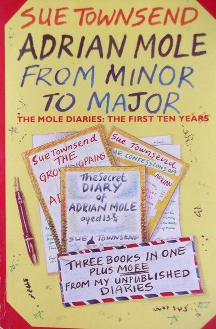 Townsend, Sue / Adrian Mole From Minor to Major