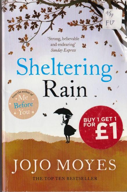 Moyes, Jojo / Sheltering Rain