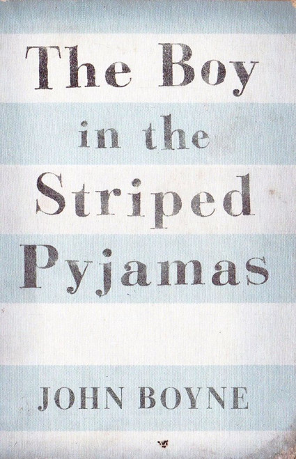 Boyne, John / The Boy in the Striped Pyjamas