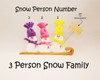 3 Person Snow Family