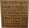 This plaque is our Family Rules plaque and we have been selling this around Cincinnati for a few years now and are just adding it to our website.