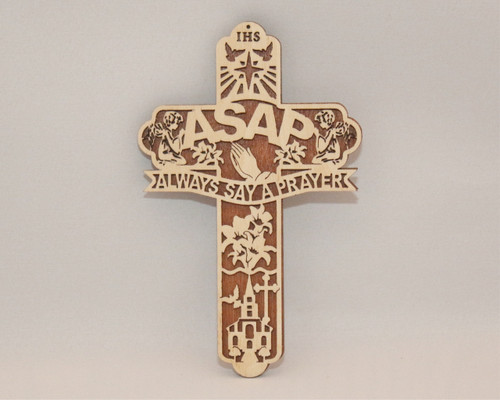 "ASAP ""Always Say A Prayer"" Cross"