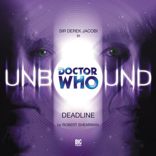Unbound 5 - Deadline - Big Finish Audio CD