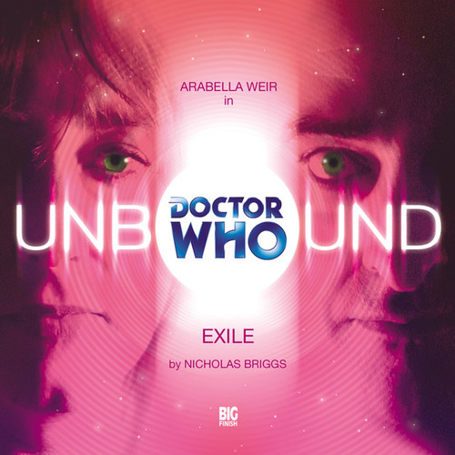 Unbound 6 - Exile- Big Finish Audio CD