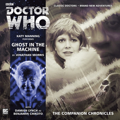 Doctor Who Companion Chronicles - Ghost in the Machine - Big Finish Audio CD 8.4