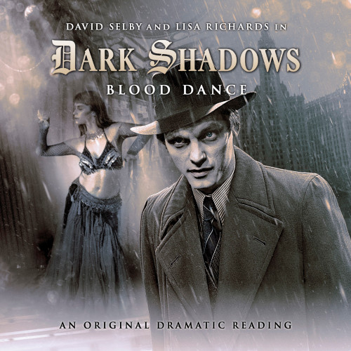 Dark Shadows: Blood Dance - Audio CD #2.11 from Big Finish