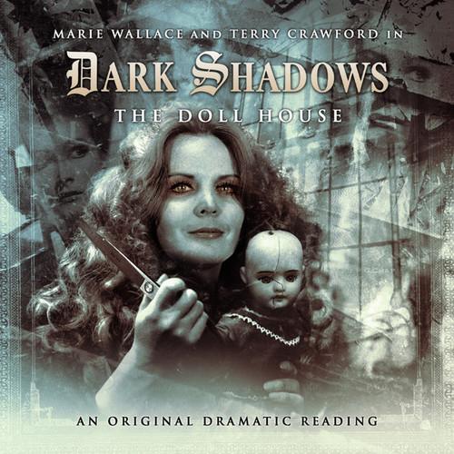 Dark Shadows: Doll House - Audio CD #14 from Big Finish