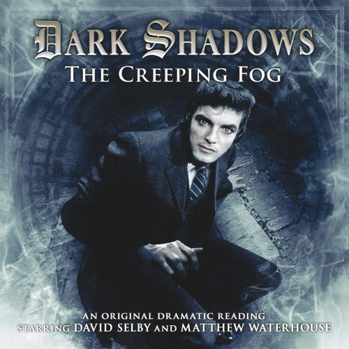 Dark Shadows: The Creeping Fog - Audio CD #17 from Big Finish