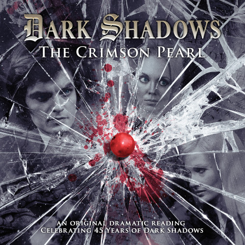 Dark Shadows: The Crimson Pearl - Audio CD #21 from Big Finish