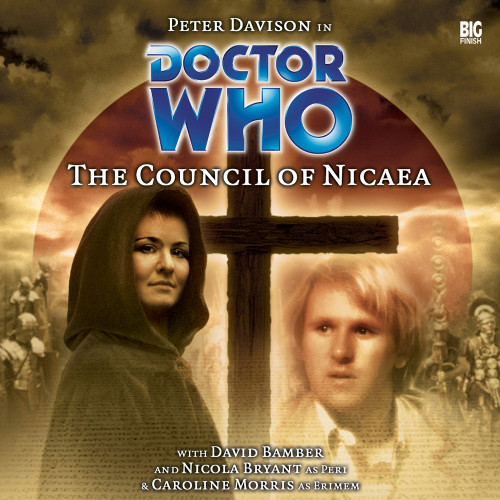 The Council of Nicaea - Big Finish 5th Doctor Audio CD #71