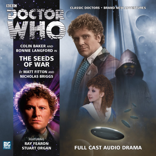 The Seeds of War - Big Finish 6th Doctor Audio CD #171