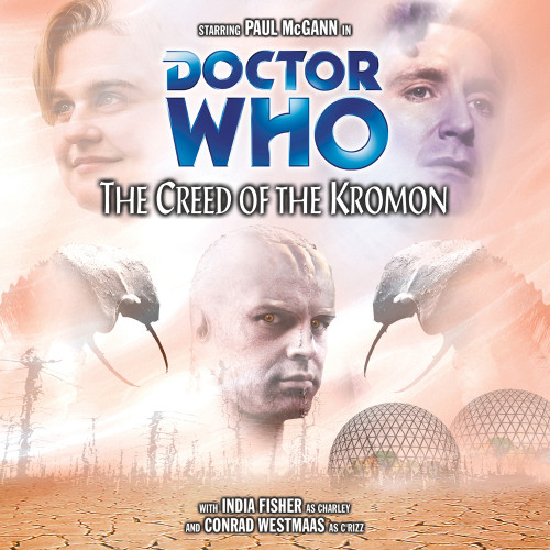 The Creed of the Kromon Audio CD - Big Finish #53