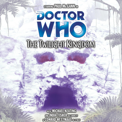 The Twilight Kingdom Audio CD - Big Finish #55
