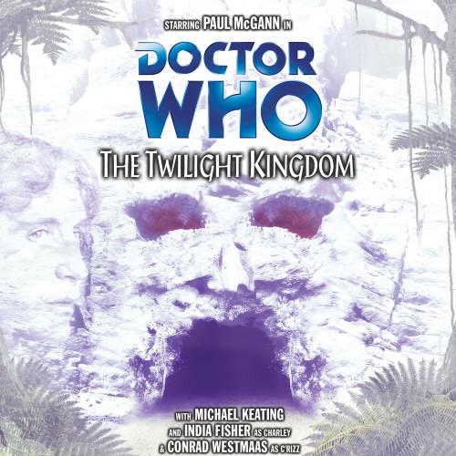 The Twilight Kingdom Audio CD - Big Finish #55
