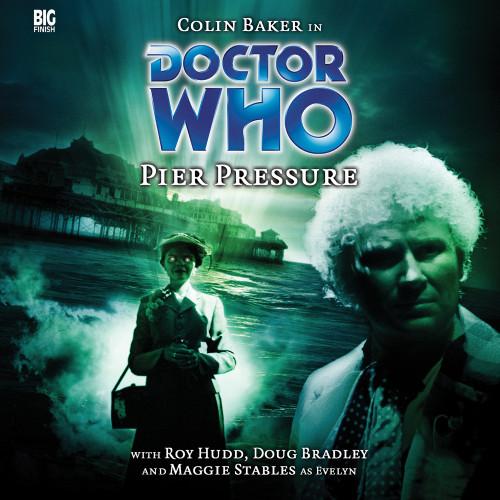 Pier Pressure - Big Finish Audio CD #78