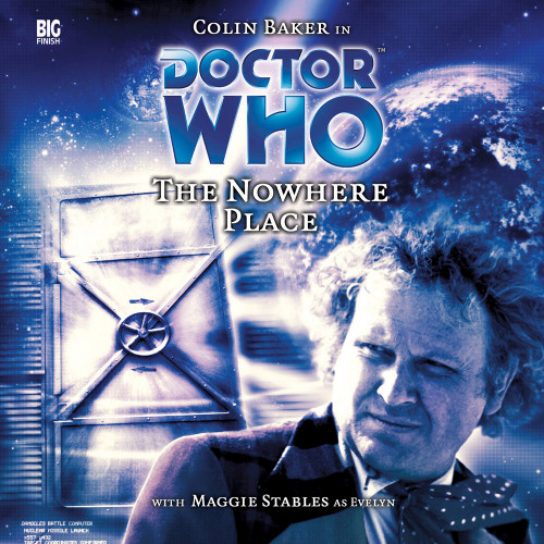 The Nowhere Place Audio CD - Big Finish #84