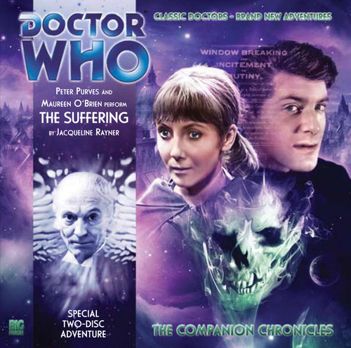Companion Chronicles - The Suffering - Big Finish Audio CD 4.7 (2 Discs)