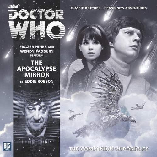 Companion Chronicles - The Apocalypse Mirror - Big Finish Audio CD 7.11
